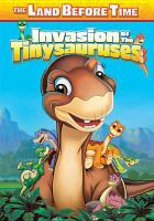 Cover image for The land before time. XI, Invasion of the Tinysauruses