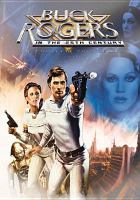 Cover image for Buck Rogers in the 25th century. Disc 1 : The complete epic series