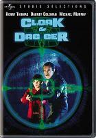 Cover image for Cloak & dagger [videorecording DVD]