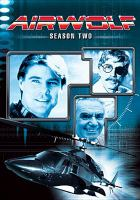 Cover image for Airwolf. Season 2, Complete [videorecording DVD]