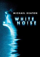 Cover image for White noise [videorecording DVD]