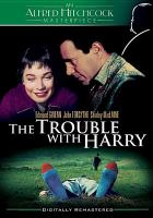 Cover image for The trouble with Harry [videorecording DVD]