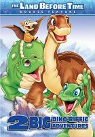 Cover image for The land before time. 8 & 9 2 big dino-riffic adventures