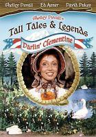 Imagen de portada para Darlin' Clementine Tall tales & legends