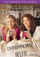 Cover image for McLeod's daughters. Season 5, Complete