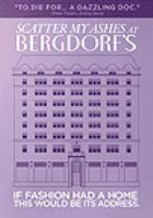 Imagen de portada para Scatter my ashes at Bergdorf's [videorecording DVD]