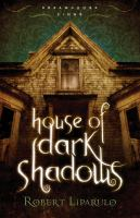 Cover image for House of dark shadows