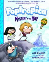 Cover image for Mystery of the map. Volume 01 [graphic novel] : Poptropica series