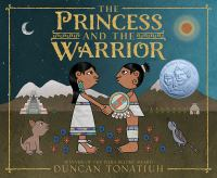 Cover image for The princess and the warrior : a tale of two volcanoes