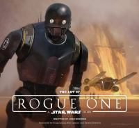 Cover image for The art of Rogue One, a Star Wars story