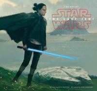 Cover image for The art of Star Wars, the last Jedi