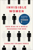 Cover image for Invisible women : data bias in a world designed for men