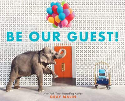 Cover image for Be our guest! : not your ordinary vacation