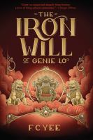 Cover image for The iron will of Genie Lo. bk. 2 : Genie Lo series