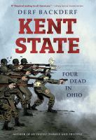 Cover image for Kent State [graphic novel] : four dead in Ohio