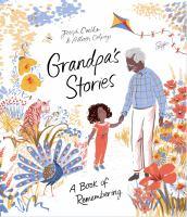 Imagen de portada para Grandpa's stories : A book of remembering