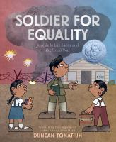 Cover image for Soldier for equality : José de la Luz Saénz and the Great War