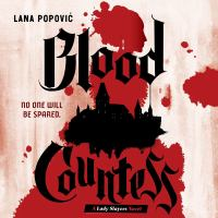 Cover image for Blood countess Lady slayers series, book 1.