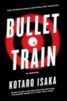 Imagen de portada para Bullet train : a novel