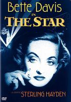 Cover image for The star [videorecording DVD] (Bette Davis version)
