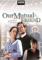 Cover image for Our mutual friend