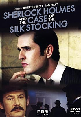Cover image for Sherlock Holmes and the case of the silk stocking [videorecording DVD]