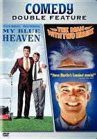 Cover image for My blue heaven [videorecording DVD] ; The man with two brains