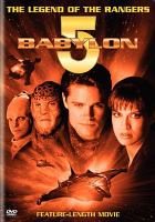 Cover image for Babylon 5 the legend of the rangers