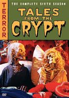 Cover image for Tales from the crypt. Season 6, Complete