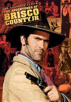 Cover image for The adventures of Brisco County, Jr. The complete series