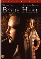 Cover image for Body heat [videorecording DVD]