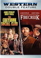 Imagen de portada para The Cheyenne social club [videorecording DVD] ; Firecreek