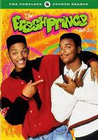 Cover image for The fresh prince of Bel-Air. Season 4, Complete