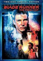 Imagen de portada para Blade runner, the final cut [videorecording DVD]
