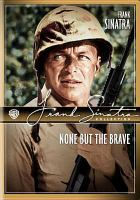 Cover image for None but the brave
