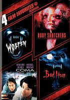 Cover image for Wolfen [videorecording DVD] : Body snatchers, Coma, Bad moon : 4 film favorites, Horror.