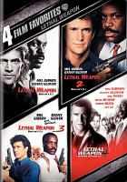 Cover image for Lethal weapon [videorecording DVD] : Lethal weapon 2 ; Lethal weapon 3 ; Lethal weapon 4.