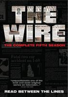Cover image for The wire. Season 5, Complete