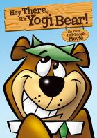 Cover image for Hey there, it's Yogi Bear!