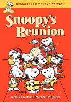 Cover image for Snoopy's reunion [videorecording DVD]