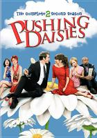 Cover image for Pushing daisies. Season 2, Complete.