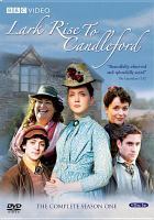 Cover image for Lark Rise to Candleford. Season 1, Complete