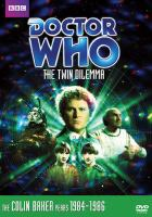 Cover image for Doctor Who [videorecording DVD] : The twin dilemma