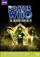 Cover image for Doctor Who [videorecording DVD] : The creature from the pit
