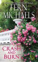 Cover image for Crash and burn The Sisterhood Series, Book 27.