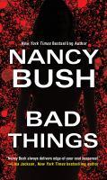 Cover image for Bad things : Zebra romantic suspense series