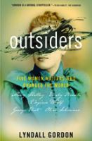 Cover image for Outsiders : five women writers who changed the world