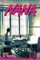 Cover image for Nana. Volume 1 [graphic novel]