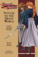 Cover image for Rurouni Kenshin (novel) : voyage to the moon world