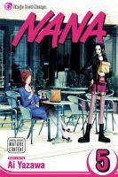 Cover image for Nana. Volume 5 [graphic novel]